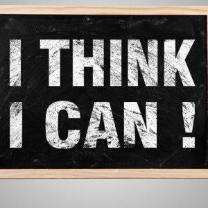 I THINK I CAN !